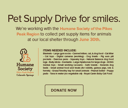 Prominent Point Dental Group and Orthodontics - Humane Society of the Pikes Peak Region Pet Drive